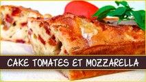Recette du cake aux tomates séchées et mozzarella