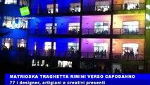 Creatività e colore: Matrioska traghetta Rimini verso il Capodanno più lungo del mondo
