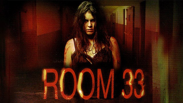 Room 33 aka Fear Asylum - Full Horror Movie For Free