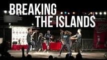 Breaking the Islands - A Breakdance documentary (Trailer)