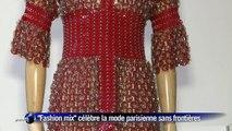 """L'exposition """"Fashion Mix"""" célèbre une mode parisienne sans frontières"""