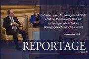 [REPORTAGE] Entretien avec M. François PATRIAT, Président du Conseil régional de Bourgogne et Mme Marie-Guite DUFAY, Présidente du Conseil régional de Franche-Comté