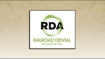 Railroad Dental Associates - High quality dental treatment at affordable prices