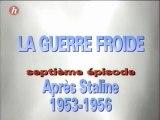 (Documentaire FR) La Guerre Froide: Après Staline (1953-1956) EP 07/24