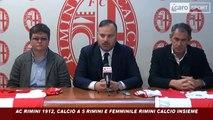 Icaro Sport. Unione Rimini Calcio, Calcio a 5 Rimini e Femminile Rimini: la conferenza stampa