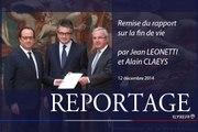 [REPORTAGE] Remise du rapport sur la fin de vie par Jean Leonetti et Alain Claeys