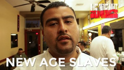 New Age Slaves | Mexas