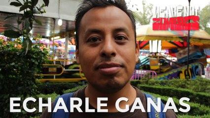 Echarle Ganas  | Mexas