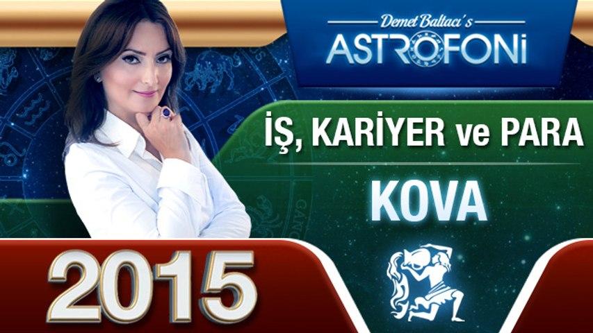 KOVA Burcu İŞ,PARA ve KARİYER 2015 astroloji, burç yorumu