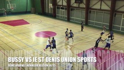 SAISON 14/15 - 9ÈME JOURNÉE HONNEUR RÉGION : BUSSY VS IE ST DENIS