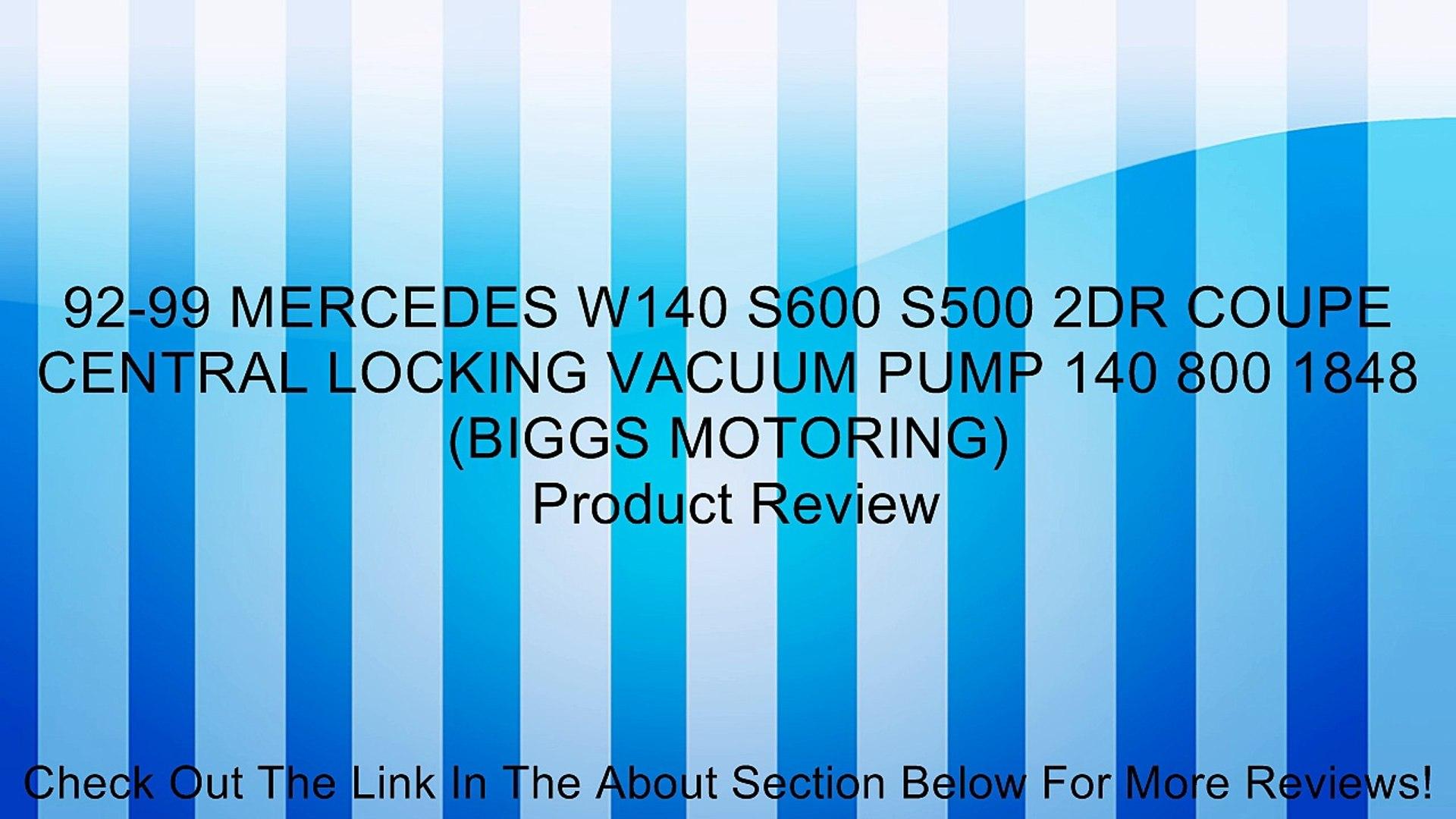 BIGGS MOTORING 92-99 MERCEDES W140 S600 S500 2DR COUPE CENTRAL LOCKING VACUUM PUMP 140 800 1848