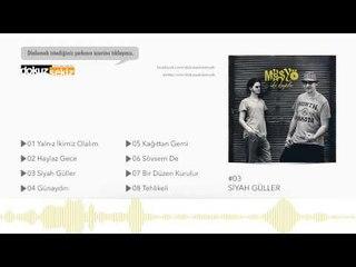 Mösyö - Siyah Güller  (Official Audio)