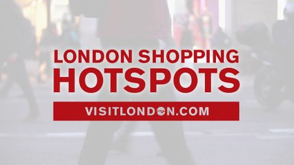 London's Shopping Hotspots