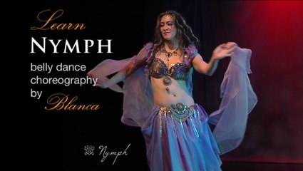 """""""Nymph"""" Belly dance choreography by Blanca"""