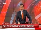 Adana'da Adliye Önünde Silah Dehşeti kalabalığa rastgele ateş açtılar