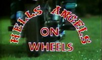Hells Angels On Wheels (1967) ~ Trailer