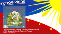Nonoy Zuñiga, Jeanne Young, Helen Gamboa, Tillie Moreno, Cecile Azarcon Picazo - I Love You, Lord