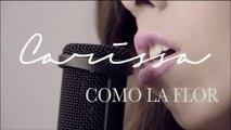 Carissa Vales - Selena - Como La Flor (Acoustic Cover) by Carissa Vales