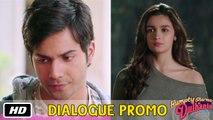 Marriage waali party - Dialogue Promo 6 - Humpty Sharma Ki Dulhania