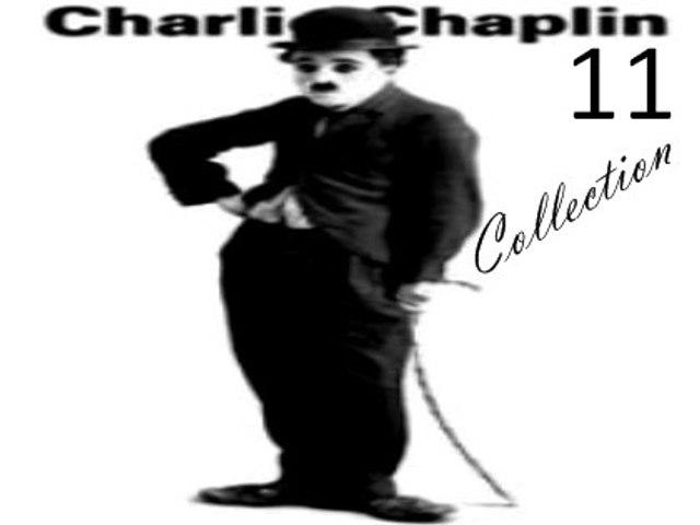 Charlie Chaplin Short Films 11