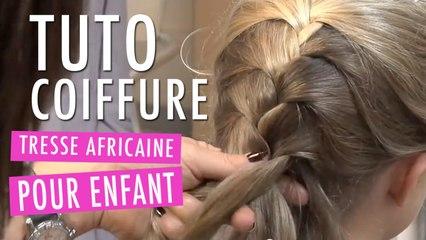 Tresse Africaine - Tuto Coiffure enfant