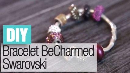 Faire un bracelet en BeCharmed Swarovski - DIY bijoux