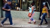 """""""L'histoire d'énormément de familles cubaines va changer"""""""