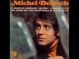 Michel Delpech - Il y a des jours où l'on ferait mieux de rester au lit