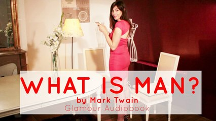 Glamour Audiobook - Mark Twain: What Is Man?