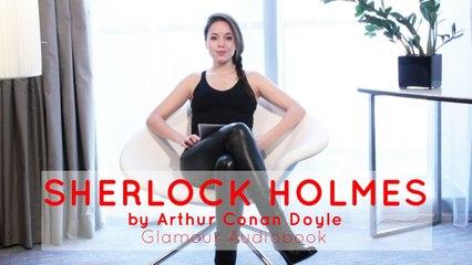 Glamour audiobook - Arthur Conan Doyle : Memoires of Sherlock Holmes