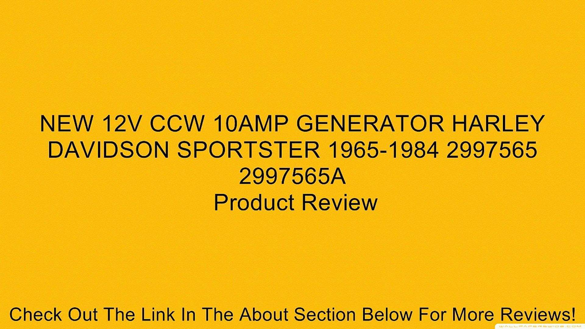 NEW 12V CCW 10AMP GENERATOR HARLEY DAVIDSON SPORTSTER 1965-1984 2997565 2997565A