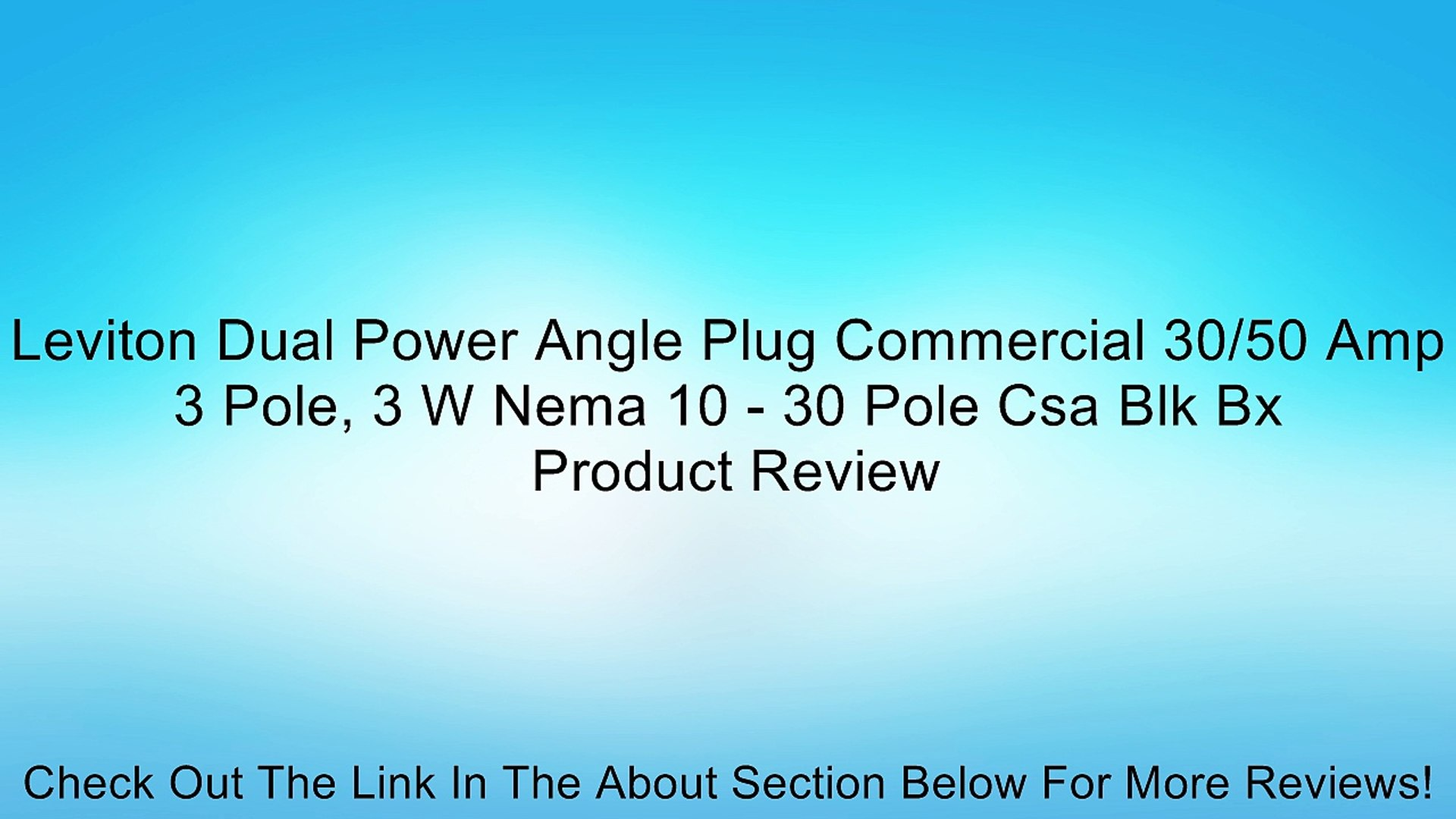 Leviton Dual Power Angle Plug Commercial 30/50 Amp 3 Pole, 3 W Nema 10 - 30  Pole Csa Blk Bx Review