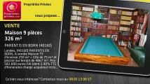 A vendre - maison - PARENTIS EN BORN (40160) - 9 pièces - 326m²