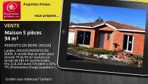 A vendre - maison - PARENTIS EN BORN (40160) - 5 pièces - 94m²