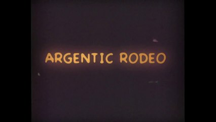 Argentic Rodeo - Bande annonce HD