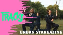 Urban Stargazing - Tracks ARTE