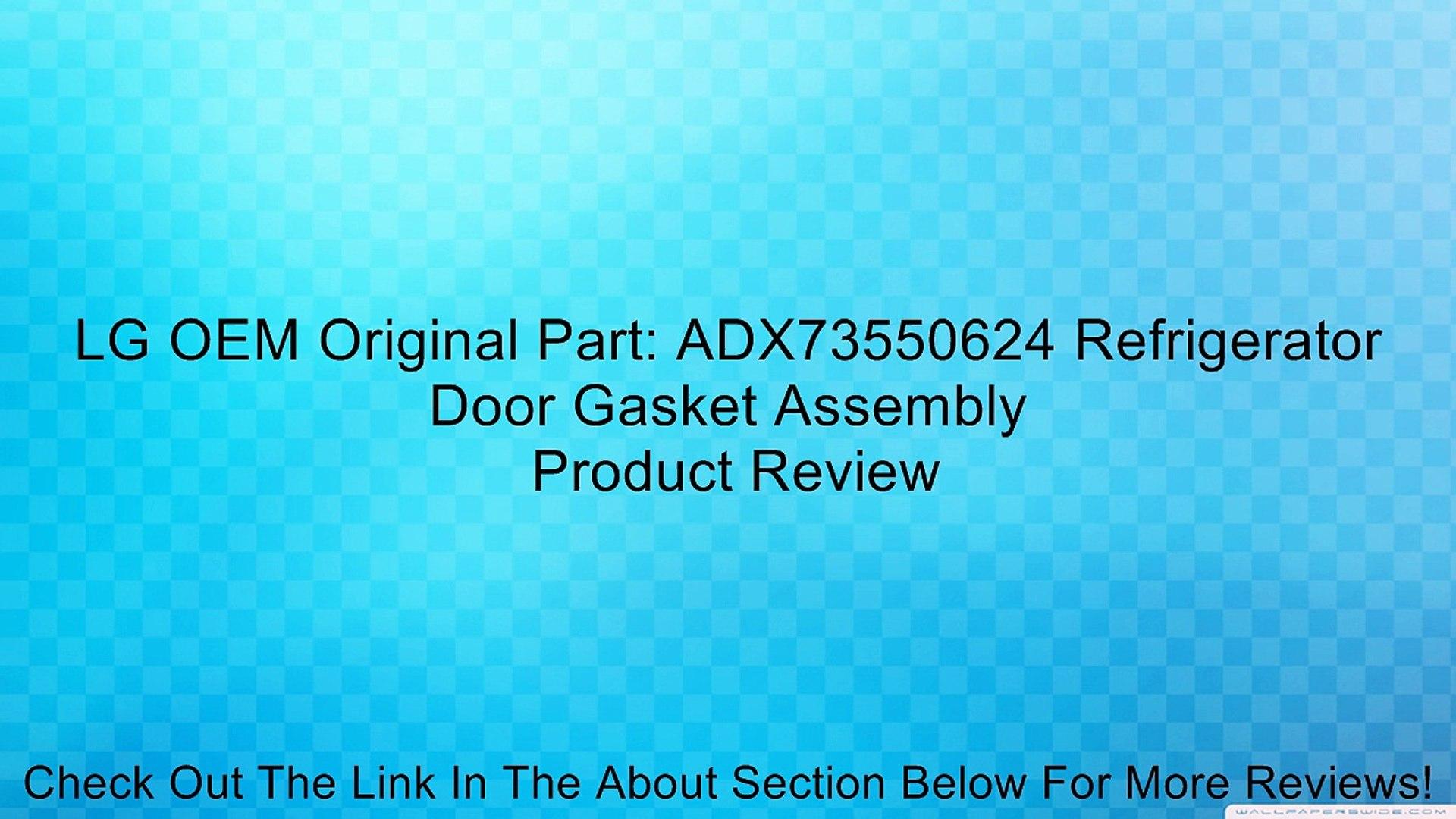 Genuine ADX73550624 LG Appliance Gasket Assembly Door
