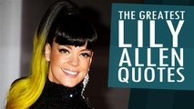 The Greatest Lily Allen Quotes
