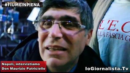 Padre Patriciello intervista a Napoli, fiumeinpiena