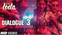 Ek Paheli Leela Dialogue - 'Glamour Industry Mai Success Ka Shortcut' | Sunny Leone | T-Series