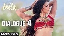Ek Paheli Leela Dialogue - 'Leela Ko Dekhne Ki Keemat' | Sunny Leone | T-Series