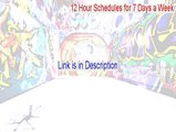 12 Hour Schedules for 7 Days a Week Cracked [12 Hour Schedules for 7 Days a Week12 hour schedules for 7 days a week]