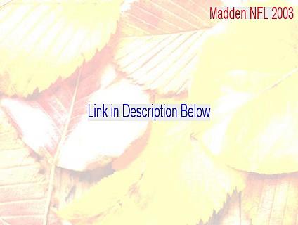 Madden NFL 2003 Key Gen [Legit Download]