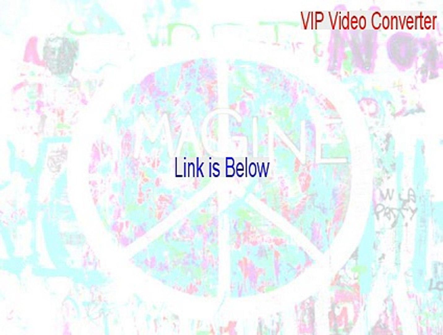 vip video converter crack download