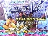 Syed Abdur Rahman Qadri(mhfil koita blochistan 2010)aj sik mitran di mob;03002990539-03343384950