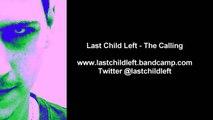 Last Child Left - The Calling