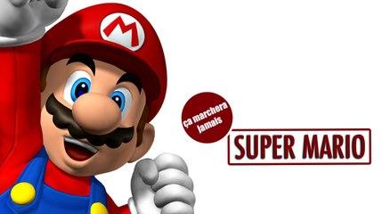 Super Mario - Ca marchera jamais