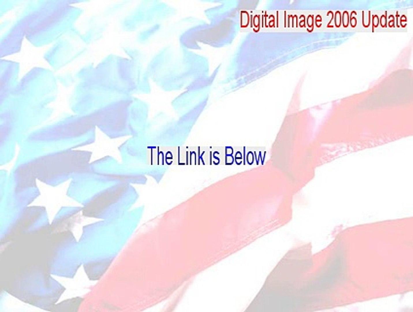 Digital Image 2006 Update Key Gen [Digital Image 2006 Updatemicrosoft digital image 2006 update]