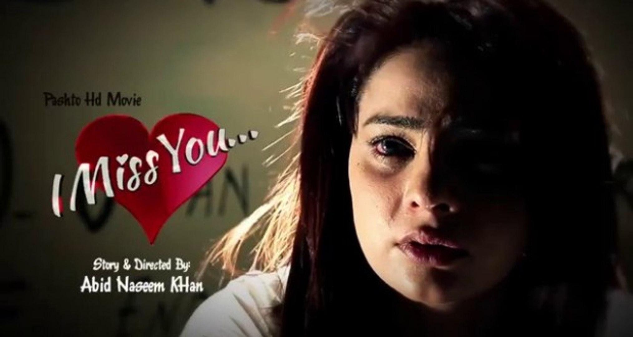 I Miss You New Pashto HD Film 2014 Trailer