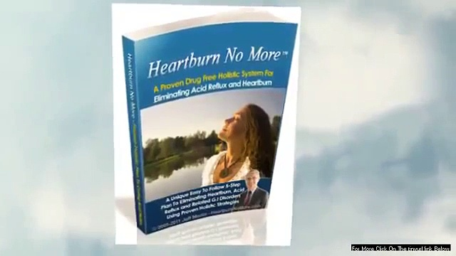 Heartburn No More   Know the truth about Heartburn No More   YouTube